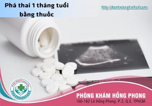Thai 1 tháng tuổi phá bằng phương pháp thuốc